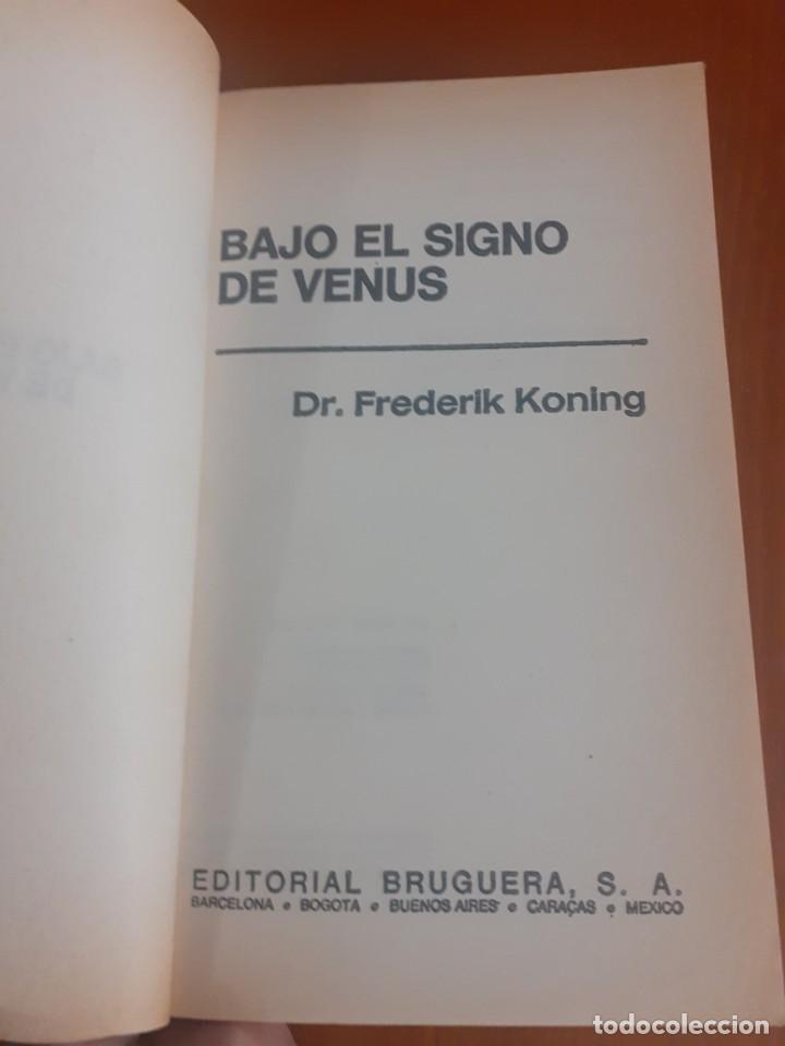 Libros de segunda mano: primera Edicion del Libro Bajo el signo de venus de Frederick Koning - Foto 4 - 214520683