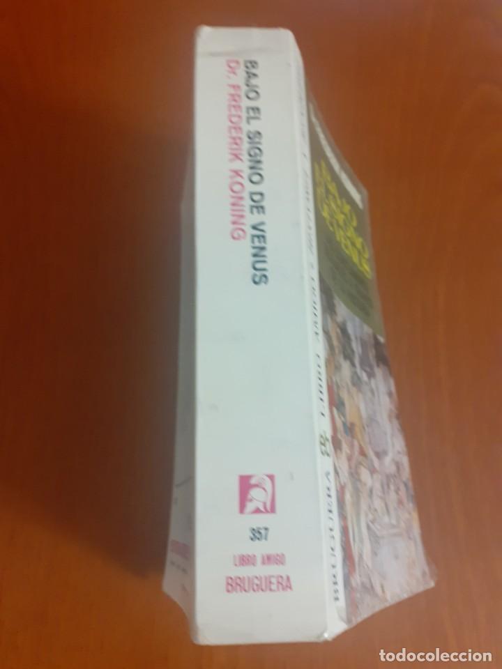 Libros de segunda mano: primera Edicion del Libro Bajo el signo de venus de Frederick Koning - Foto 5 - 214520683