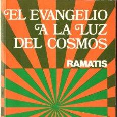 Libros de segunda mano: RAMATIS : EL EVANGELIO A LA LUZ DEL COSMOS (KIER, 1995). Lote 214524312