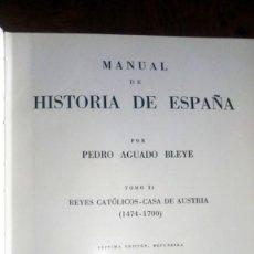 Libros de segunda mano: MANUAL DE HISTORIA DE ESPAÑA. TOMO II. PEDRO AGUADO BLEYE. Lote 214532870