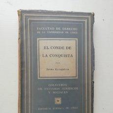 Libros de segunda mano: EL CONDE DE LA CONQUISTA. Lote 214542735