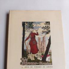 Libros de segunda mano: 75 AÑOS DE TURISMO EN ESPAÑA MARSANS 1910 1985. Lote 214545868