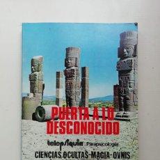 Libros de segunda mano: PUERTA A LO DESCONOCIDO. Lote 214572447