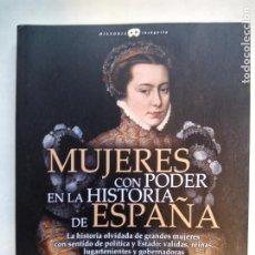Libros de segunda mano: MUJERES CON PODER EN LA HISTORIA DE ESPAÑA. VICENTA MÁRQUEZ DE LA PLATA. EDICIONES NOWTILUS. 2018.. Lote 214581727