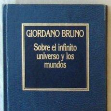 Libri di seconda mano: SOBRE EL INFINITO UNIVERSO Y LOS MUNDOS - GIORDANO BRUNO - ED. ORBIS 1984 - VER INDICE. Lote 214657390