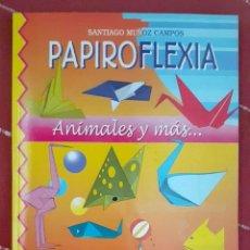 Libros de segunda mano: PAPIROFLEXIA. Lote 214746108