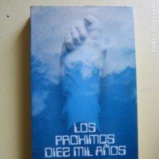 Libros de segunda mano: LOS PRÓXIMOS DIEZ MIL AÑOS - ADRIAN BERRY (ALIANZA). Lote 214903292