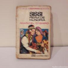 Libros de segunda mano: SISSI REINA DE HUNGRÍA. Lote 214932060