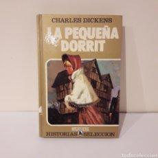 Libros de segunda mano: LA PEQUEÑA DORRIT. CHARLES DICKENS. Lote 214937761