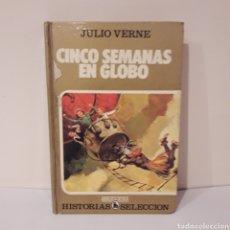 Libros de segunda mano: CINCO SEMANAS EN GLOBO. JULIO VERNE. Lote 214939363