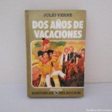Libros de segunda mano: DOS AÑOS DE VACACIONES. JULIO VERNE. Lote 214939746