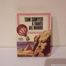 Libros de segunda mano: TOM SAWYER A TRAVÉS DEL MUNDO. MARK TWAIN. MINILIBRO HISTORIAS INFANTIL. Lote 214948023