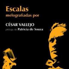 Libros de segunda mano: ESCALAS MELOGRAFIADAS – CÉSAR VALLEJO. NUEVO.. Lote 214957155