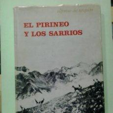 Libros de segunda mano: LMV - EL PIRINEO Y LOS SARRIOS, SINFONIA CINEGETICA. ALFONSO DE URQUIJO. Lote 270697408
