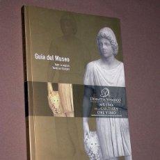 Libros de segunda mano: DINASTÍA VIVANCO. MUSEO DE LA CULTURA DEL VINO. GUÍA DEL MUSEO. BRIONES, 2004. VER ÍNDICE Y FOTOS. Lote 215012725