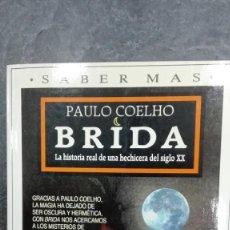 Libros de segunda mano: BRIDA. Lote 215022673