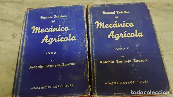 MANUAL PRÁCTICO DEL MECÁNICO AGRÍCOLA (2 TOMOS) - ANTONIO BERMEJO ZUAZÚA PRPM 65 (Libros de Segunda Mano - Ciencias, Manuales y Oficios - Otros)
