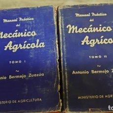 Libros de segunda mano: MANUAL PRÁCTICO DEL MECÁNICO AGRÍCOLA (2 TOMOS) - ANTONIO BERMEJO ZUAZÚA PRPM 65. Lote 215043382