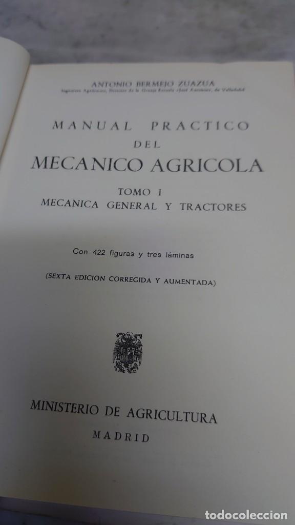 Libros de segunda mano: MANUAL PRÁCTICO DEL MECÁNICO AGRÍCOLA (2 TOMOS) - ANTONIO BERMEJO ZUAZÚA prpm 65 - Foto 2 - 215043382