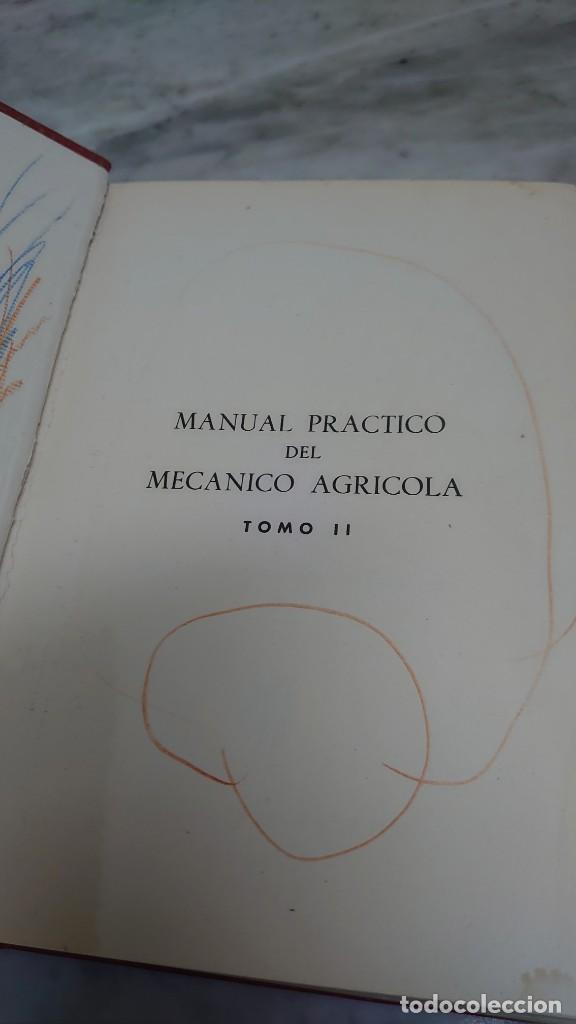 Libros de segunda mano: MANUAL PRÁCTICO DEL MECÁNICO AGRÍCOLA (2 TOMOS) - ANTONIO BERMEJO ZUAZÚA prpm 65 - Foto 4 - 215043382