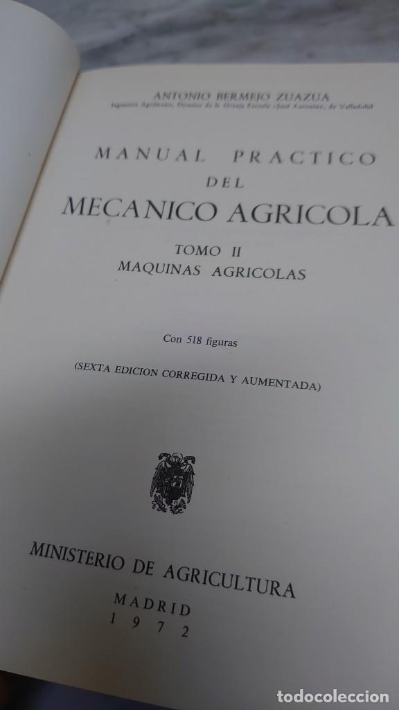 Libros de segunda mano: MANUAL PRÁCTICO DEL MECÁNICO AGRÍCOLA (2 TOMOS) - ANTONIO BERMEJO ZUAZÚA prpm 65 - Foto 5 - 215043382