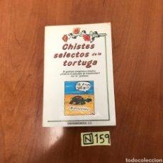 Libros de segunda mano: CHISTES SELECTOS DE LA TORTUGA. Lote 215049018
