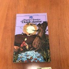 Libros de segunda mano: DONDE DUERME EL AGUA. Lote 215049207