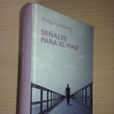 Libros de segunda mano: SEÑALES PARA EL VIAJE - PHILIP GOLDBERG (RBA). Lote 215168138