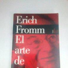 Libros de segunda mano: EL ARTE DE ESCUCHAR - ERICH FROMM. Lote 215243021