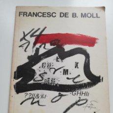 Libros de segunda mano: FRANCESC DE BORJA MOLL. MATERIALS DE DIVULGACIÓ FILOLÒGICA. Lote 215256727