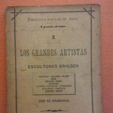 Livros em segunda mão: LOS GRANDES ARTISTAS. ESCULTORES GRIEGOS. CON 32 GRABADOS. LA ESPAÑA EDITORIAL. Lote 215262530