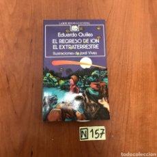 Libros de segunda mano: EL REGRESO DE ION EL EXTRATERRESTRE. Lote 215277727