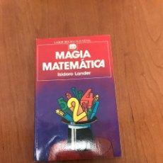 Libros de segunda mano: MAGIA MATEMÁTICA. Lote 215278368