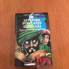 Libros de segunda mano: LEYENDAS POPULARES ESPAÑOLAS. Lote 215278576