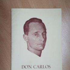 Libros de segunda mano: DON CARLOS. CARLISMO. DERECHO DINASTICO AL TRONO DE ESPAÑA. FOLLETO EDITADO EN 1965.. Lote 215371648