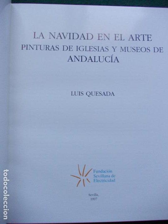 Libros de segunda mano: LA NAVIDAD EN EL ARTE PINTURAS DE IGLESIAS Y MUSEOS DE ANDALUCIA - Foto 4 - 215420656