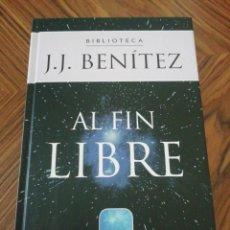 Libros de segunda mano: AL FIN LIBRE. J. J BENÍTEZ. PLANETA DEAGOSTINI. 2000. Lote 215544323