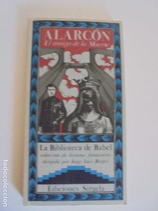 Libros de segunda mano: EL AMIGO DE LA MUERTE. PEDRO ANTONIO DE ALARCON. BIBLIOTECA DE BABEL. SIRUELA - Foto 6 - 215546576