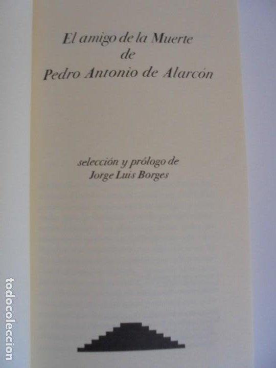 Libros de segunda mano: EL AMIGO DE LA MUERTE. PEDRO ANTONIO DE ALARCON. BIBLIOTECA DE BABEL. SIRUELA - Foto 7 - 215546576