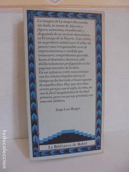 Libros de segunda mano: EL AMIGO DE LA MUERTE. PEDRO ANTONIO DE ALARCON. BIBLIOTECA DE BABEL. SIRUELA - Foto 15 - 215546576