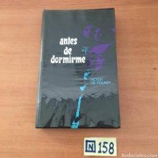 Libros de segunda mano: ANTES DE DORMIRME. Lote 215551648