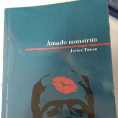 Livros em segunda mão: AMADO MONSTRUO. JAVIER TOMEO. BIBLIOTECA ARAGONESA HERALDO. Nº 6. Lote 215613066