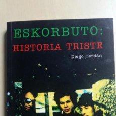 "Libros de segunda mano: ESKORBUTO ""HISTORIA TRISTE"". Lote 236989245"