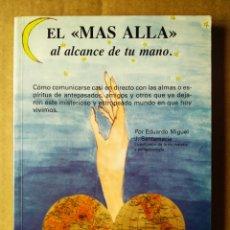 Libros de segunda mano: EL MÁS ALLÁ AL ALCANCE DE TU MANO, POR EDUARDO MIGUEL J. SANTAMARÍA (KAHER II, 1991).. Lote 215638655