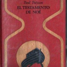 Libros de segunda mano: OTROS MUNDOS - PAUL POESSON : EL TESTAMENTO DE NOÉ (1974). Lote 215638778