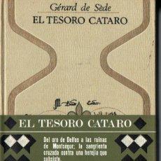 Libros de segunda mano: OTROS MUNDOS - GERARD DE SEDE :EL TESORO CÁTARO (1968). Lote 215640290