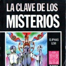 Libros de segunda mano: ELIPHAS LEVI : LA CLAVE DE LOS MISTERIOS (ARIEL ESOTÉRICA, 1976). Lote 215670301