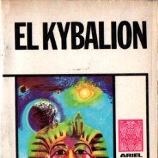 Libros de segunda mano: EL KYBALION (ARIEL ESOTÉRICA, 1976). Lote 215670595