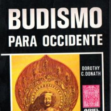 Libros de segunda mano: BUDISMO PARA OCCIDENTE (ARIEL ESOTÉRICA, 1976). Lote 215670640