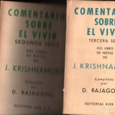 Libros de segunda mano: KRISHNAMURTI : COMENTARIOS SOBRE EL VIVIR - TRES TOMOS (KIER, 1960 A 1966) PRIMERA EDICIÓN. Lote 215671501